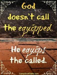 He equips the called